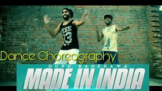 Guru Randhawa | Made In India | Dance Choreography | Bhushan Kumar | Director Gifty | Elnaaz Norouzi