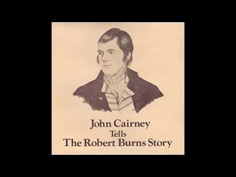 John Cairney Tells the Robert Burns Story