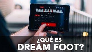 ¿QUE ES DREAM FOOT?