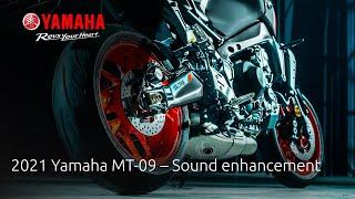 2021 Yamaha MT-09 - Sound Enhancement