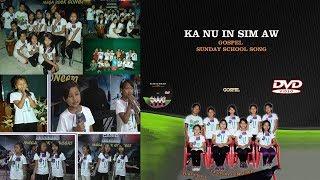 GBC (Sunday School Song) - Ka Nu In Sim Aw (Full Version)