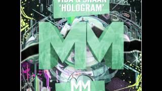 Download Hindi Video Songs - Vida & Shaan - Hologram (Original Mix)
