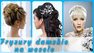 20 pomysłów 💝 na dobrze fryzury damskie na wesele