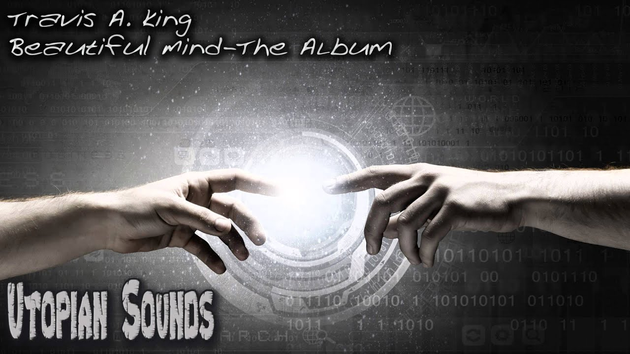 Piano Music-Travis A  King-Beautiful Mind The Album-Playlist