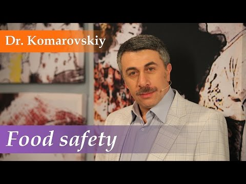 Food safety - Dr. Komarovskiy