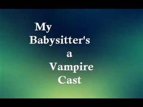 My Babysitter's a Vampire Cast Then and Now