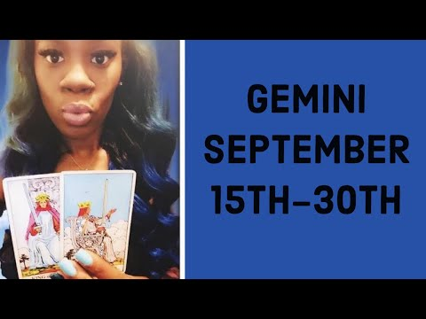 Gemini  They Miss What Y'all Had!!! SoulmateTwin Flame  September 15th  30th