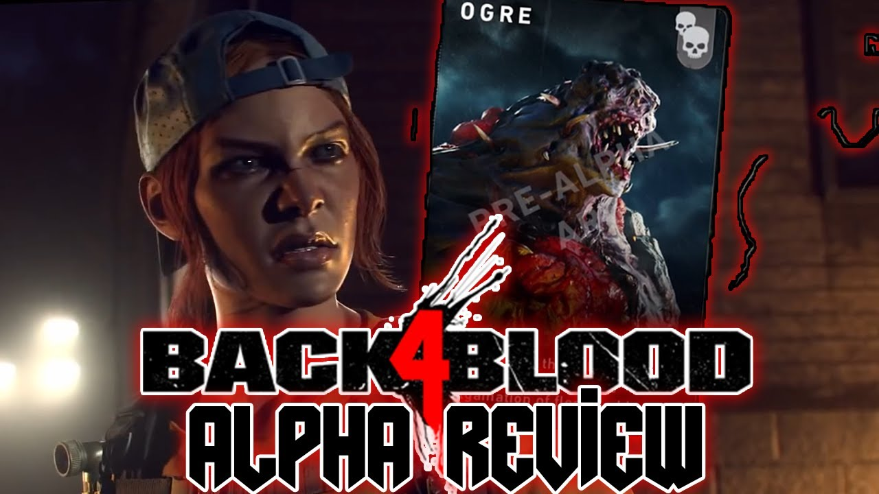 Back 4 Blood (The Closed Alpha Review)