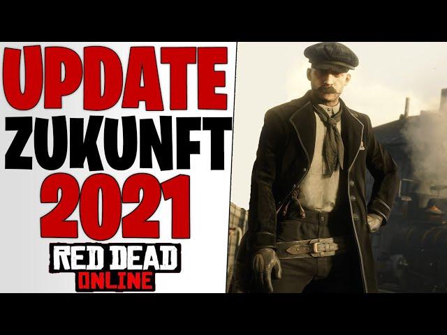 WAS KOMMT 2021 - Neue Updates & Zukunfts Spekulation für RDO   Red Dead Redemption 2 Online