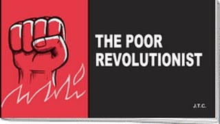 The Poor Revolutionist: A Chick Tract