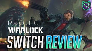 Project Warlock Nintendo Switch Review-UNMISSABLE FPS? (Video Game Video Review)