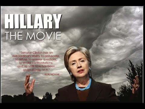 Hillary Clinton:The Movie (Banned by Hillary &  the Courts)