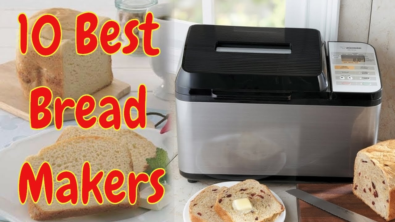 10 Best Bread Makers 2017 | Best Bread Maker Reviews | Bread ...