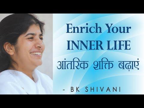 Enrich Your INNER LIFE: Ep 41 Soul Reflections: BK Shivani (English Subtitles)