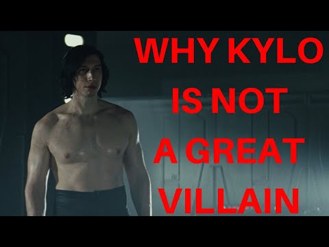 Why Kylo Isn't a Great Villain