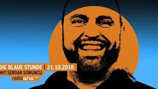 Die Blaue Stunde #85 vom 21.10.2018 mit Serdar Somuncu