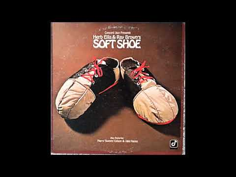 Herb Ellis & Ray Brown's -Soft Shoe ( Full Album )