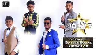 Hiru Star - Super 16 Battle Round | 2019-01-13 | Episode 67 Thumbnail