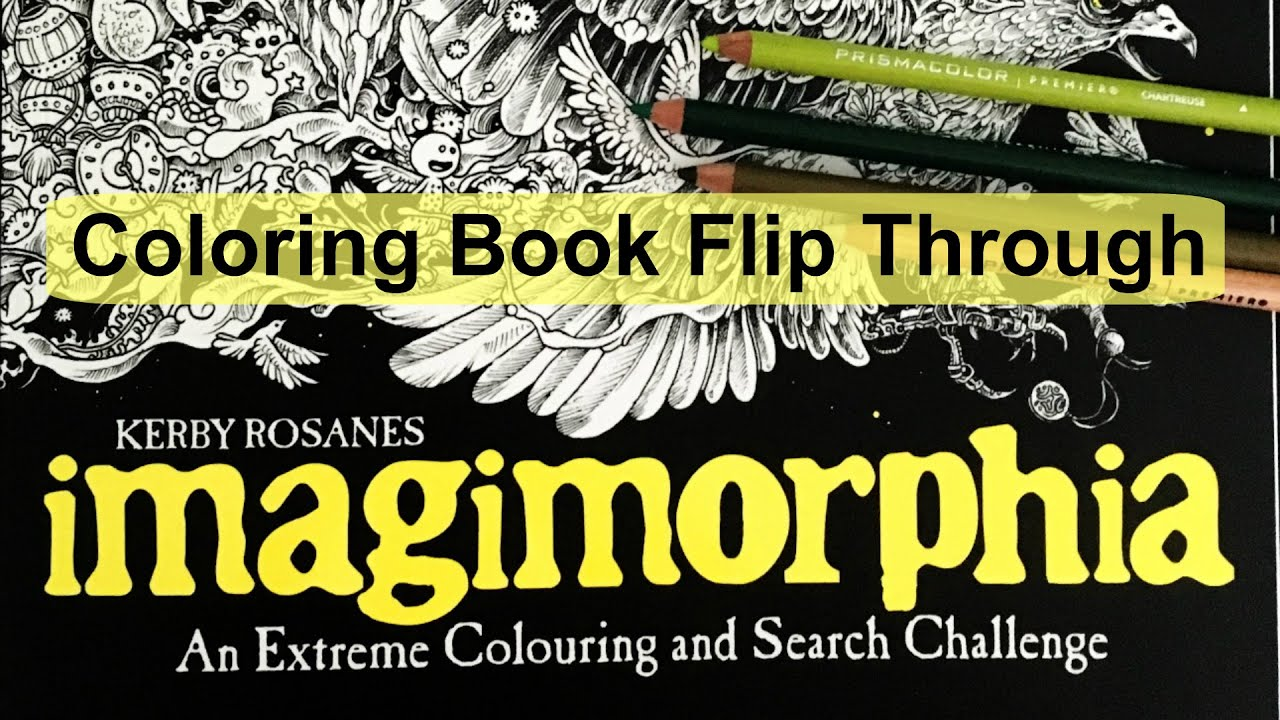 Animorphia an extreme coloring and search challenge by kerby rosanes - Coloring Book Flip Through Imagimorphia By Kerby Rosanes