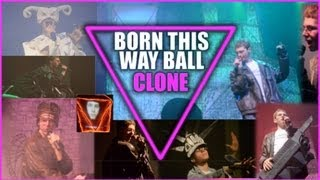 Download Born This Way Ball Clone DVD - Lady Gaga Concert Cover - Club Gaga MP3 song and Music Video