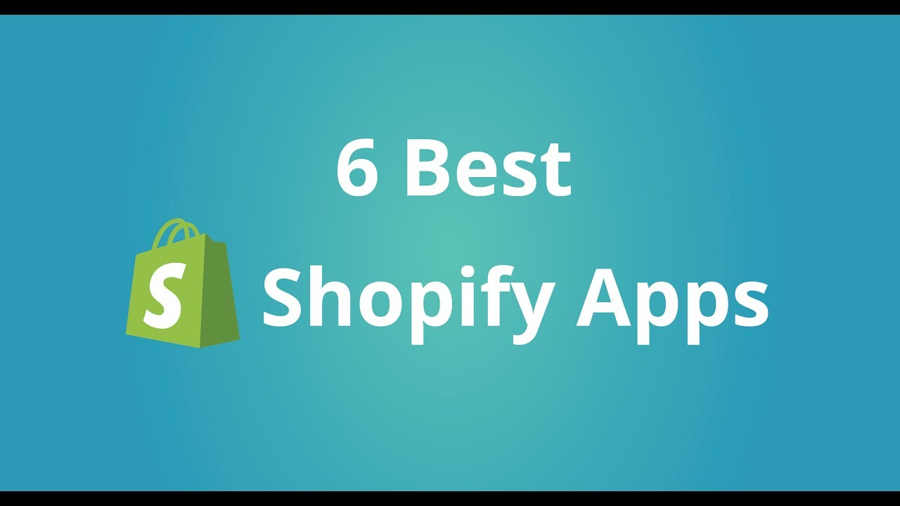 Top 12 Best Shopify Apps to Boost Conversion & Sales