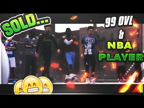 I sold a NBA Player and a 99 ovl !! 😬 | 2k18 Park