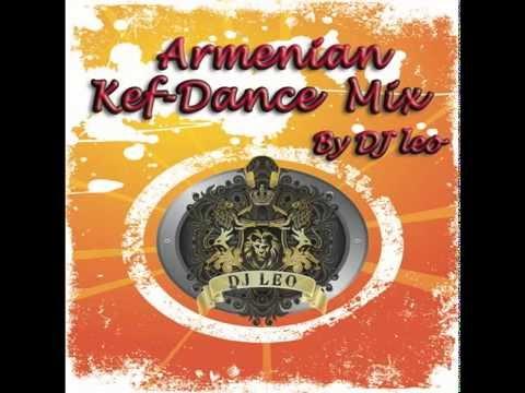 Armenian Kef-Dance Mix by DJ Leo