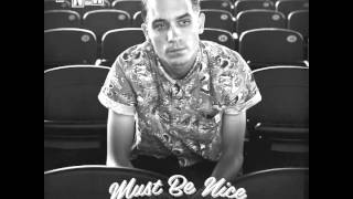 Watch Geazy Must Be Nice feat Johanna Fay video