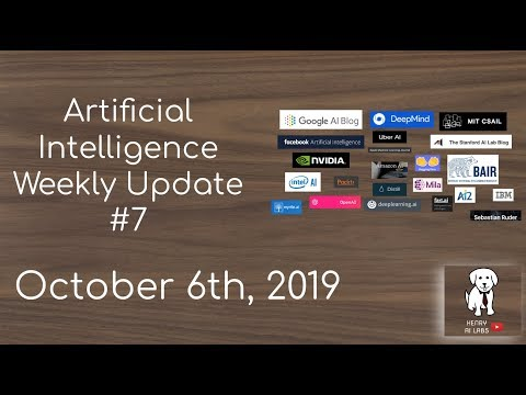 AI Weekly Update #7 October 6th, 2019