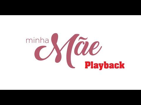 Minha Mae Playback Programacao Eacg 2019 Youtube