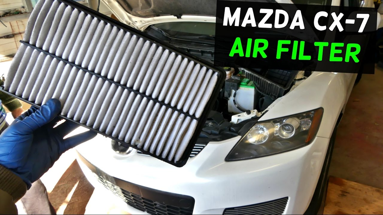 MAZDA CX-7 CX7 ENGINE AIR FILTER REPLACEMENT REMOVAL - YouTube
