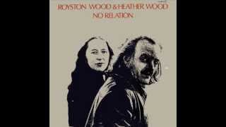 The Cutty Wren - Royston Wood & Heather Wood (The Young Tradition)