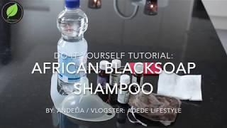 Tutorial Blacksoap shampoo door vlogster Adede lifestyle