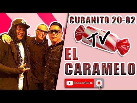 CUBANITO 20-02 EL CARAMELO / Nando Pro.