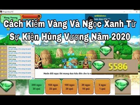 Nro- Cách Kiếm Vàng Và Ngọc Xanh Cực  Kì Hiệu Quả Từ Sự Kiện Giỗ Tổ Hùng Vương 2020