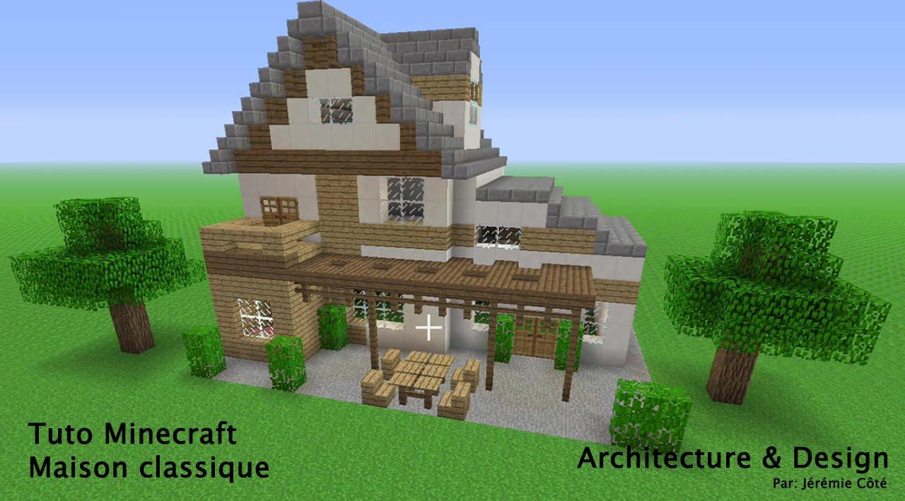 Tuto minecraft maison classique youtube for Image maison classique