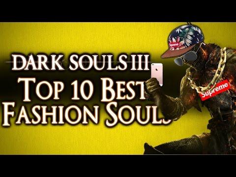 DARK SOULS 3 - TOP 10 BEST FASHION SOULS! (LITERALLY EVER)