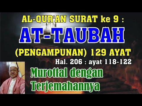 Al-Qur'an hal 206 - At Taubah ayat 118-122 (Murottal dengan Terjemahan)