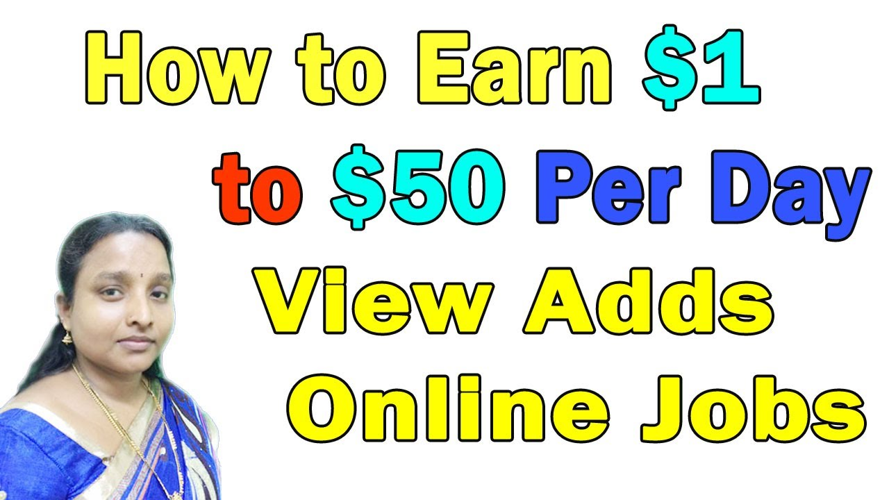 How to Earn 1$ Dollar Per Click and 50$ Per Day by Online View Adds in Tamil