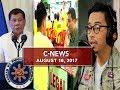 UNTV: C-News (August 16, 2017)