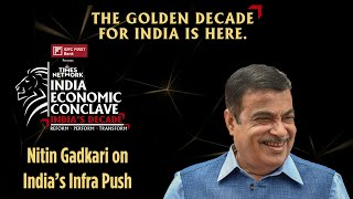 India's Infra Push: Road To Growth | Nitin Gadkari | India Economic Conclave 2021