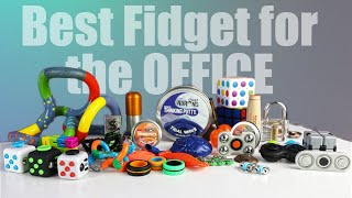 Best Fidget Toy for the Office Desk 2020 - 16 Ranked Fidget Toys