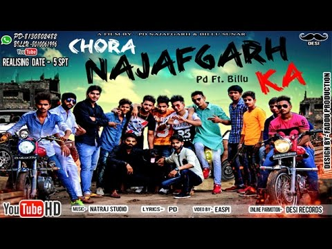 Chora Najafgarh Ka || Mohit , Billu, PD || Haryanvi New Song 2016 || छोरा नजफ़गढ़ का