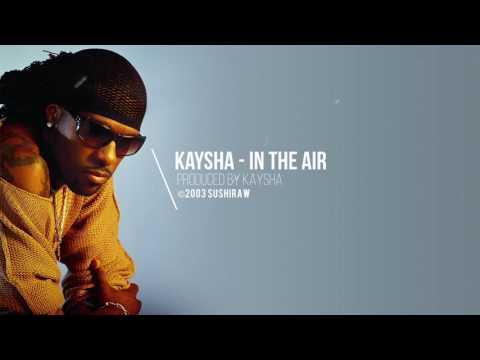 Kaysha - In the air