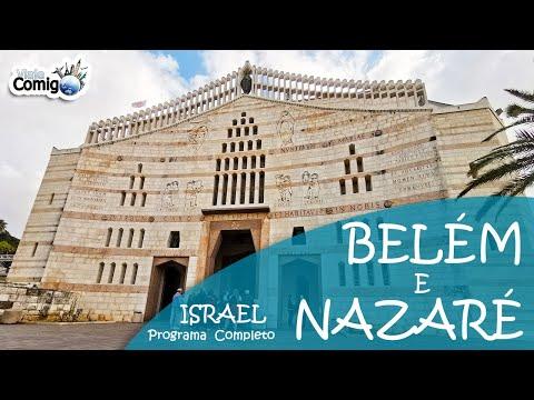 A INFÂNCIA De JESUS - BELÉM E NAZARÉ | PALESTINA E ISRAEL | PROGRAMA Viaje Comigo