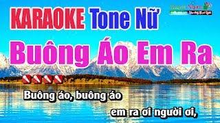 Buông Áo Em Ra Karaoke | Tone Nữ - Nhạc Sống Thanh Ngân