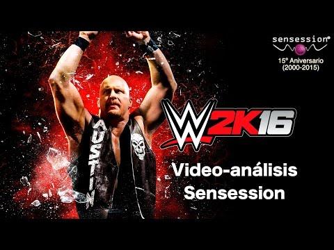 WWE 2K16 Análisis Sensession