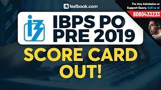 IBPS PO Pre Scorecard 2019 Out! | How to Check IBPS PO Prelims Marks | IBPS PO Scorecard Link