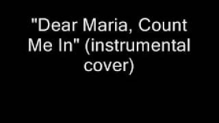 Dear Maria, Count Me In Instrumental Cover