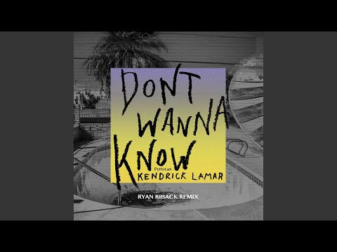 Don't Wanna Know (Ryan Riback Remix)